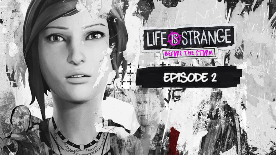 GAJ Game Club Episode 11 – Life is Strange: Before the Storm – Brave New World